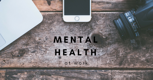 Mental Health at Work | #4 | Amy, Claire & Khyle