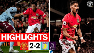 Manchester United 2 - 2 Aston Villa premier league highlight