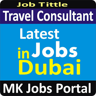 Travel Consultant Jobs in Dubai With Mk Jobs Portal