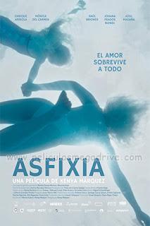 Asfixia (2018) [Latino] [Hazroah]
