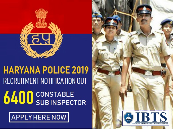 Haryana Police Recruitment 2019 Notification Out, 6400 Constable SI Vacancies