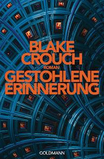 Gestohlene Erinnerung von Blake Crouch