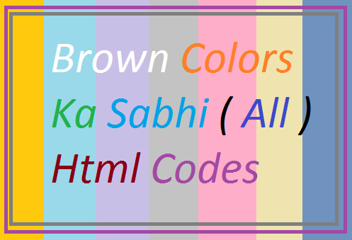 Brown-Colors-Ke-Sabhi-Html-Codes