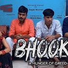 Bhookh webseries  & More