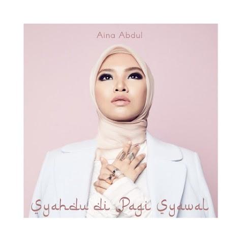Aina Abdul - Syahdu Di Pagi Syawal MP3