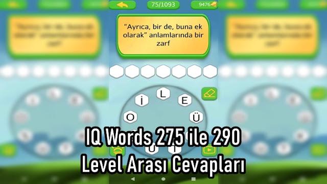 IQ Words 275 ile 290 Level Arasi Cevaplari