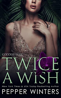 Twice a Wish by Pepper Winters