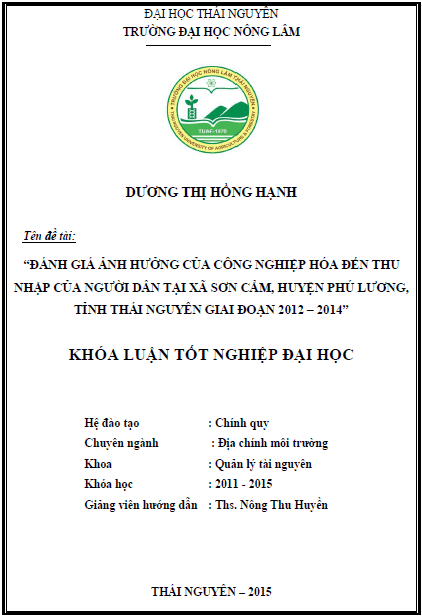 Đánh giá ảnh hưởng của công nghiệp hóa đến thu nhập của người dân tại xã Sơn Cẩm huyện Phú Lương tỉnh Thái Nguyên giai đoạn 2012 – 2014