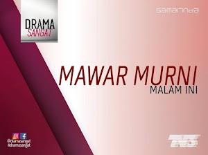Sinopsis Drama Mawar Murni TV3