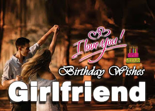 100+ Birthday Wishes in English for Girlfriend {Lover}
