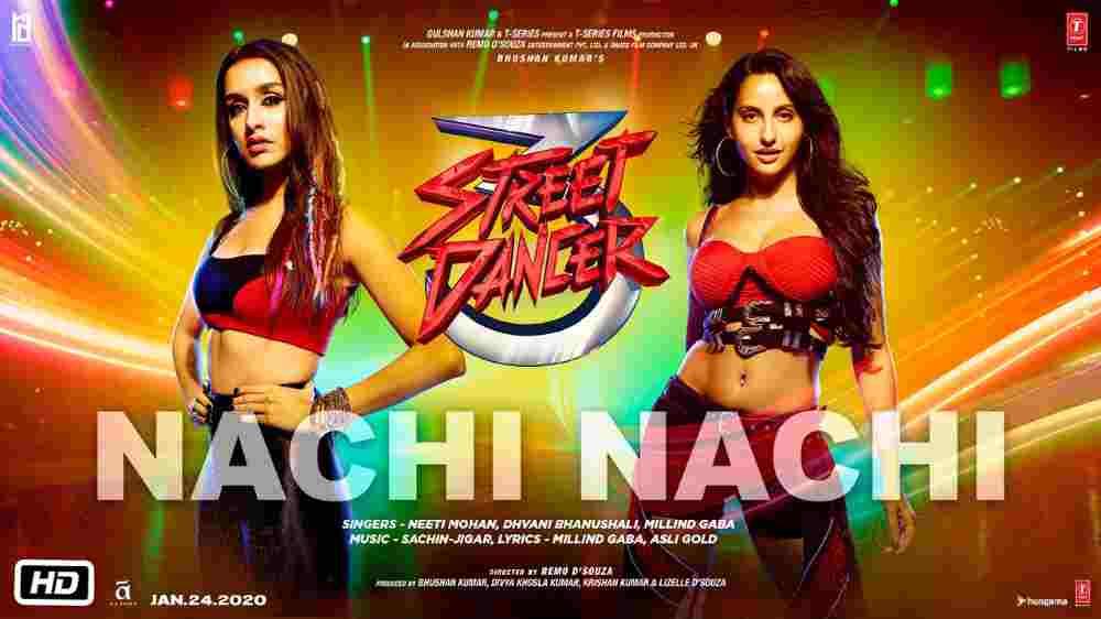 Nachi Nachi Lyrics - Street Dancer 3D