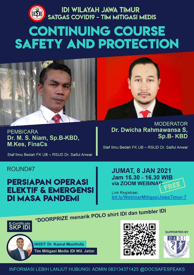GRATIS SKP IDI Webinar  *Continuing Course  Webinar Safety And Protection ROUND 7: Persiapan operasi Elektif dan Emergensi di Masa Pandemi*