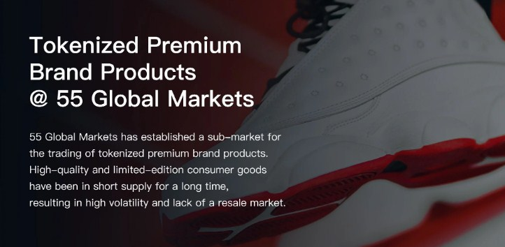 55 Global Markets Launches Trading of Premium Brand Product Tokens