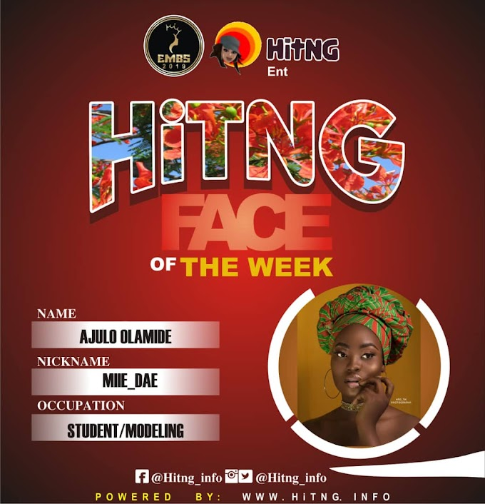 HiTNG Face Of The Week Ajulo Olamide