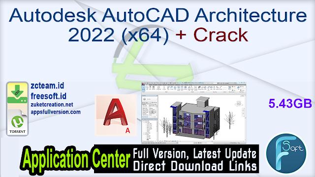 Autodesk AutoCAD Architecture 2022 (x64) + Crack