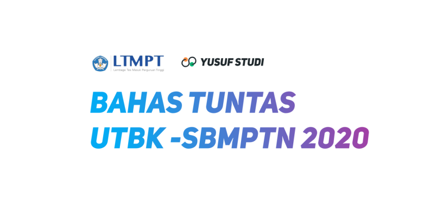 Syarat Ketentuan Jadwal Utbk Sbmptn 2020 Yusuf Studi