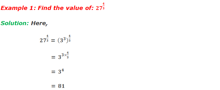 Example 1: Find the value of: 〖27〗^(4/3)