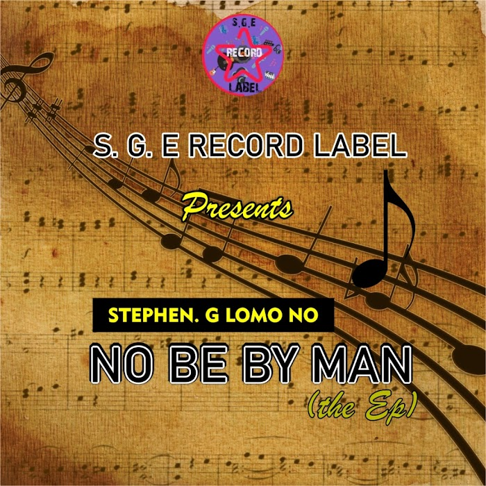 Stephen G.lomo no: NO BE BY MAN (the ep)