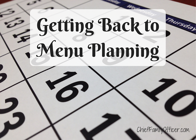 Getting Back to Menu Planning