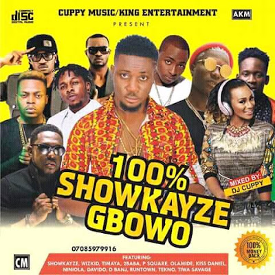 Dj Cuppy-Remix Best Of Showkayze-Gbowo