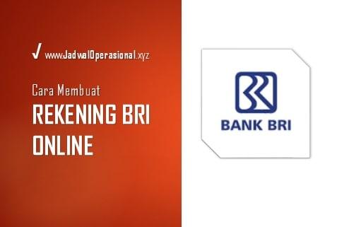 Cara Membuat Rekening BRI Online