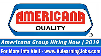 Americana Group Jobs 2019 For Latest Jobs In Middle East