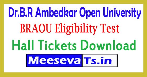 Dr.B.R Ambedkar Open University Eligibility Test ET Hall Tickets