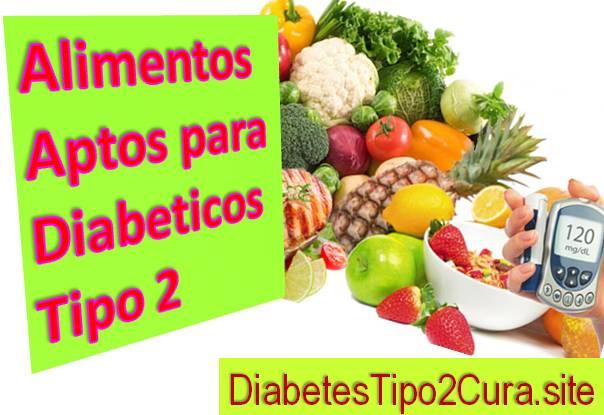 7 Grupos de Alimentos Aptos para Diabeticos tipo 2: que