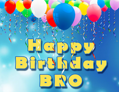 Happy Birthday Brother - Wishes Quotes and Messages