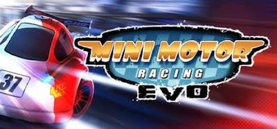 تحميل لعبة السيارات الممتعه Mini Motor Racing EVO