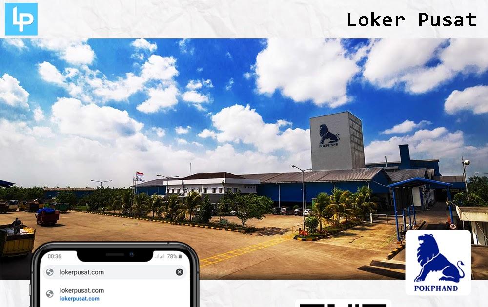 Rekrutmen Lowongan Kerja PT Charoen Pokphand Indonesia Tbk ...