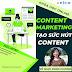 Chia sẻ miễn phí khóa học online Content Marketing – Những tuyệt chiêu viết content luôn có sức hút 2021