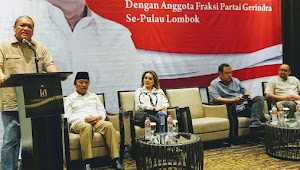 Gelar Silaturahmi Dengan Fraksi Partai Gerindra se-Pulau Lombok, Ini Pesan HBK