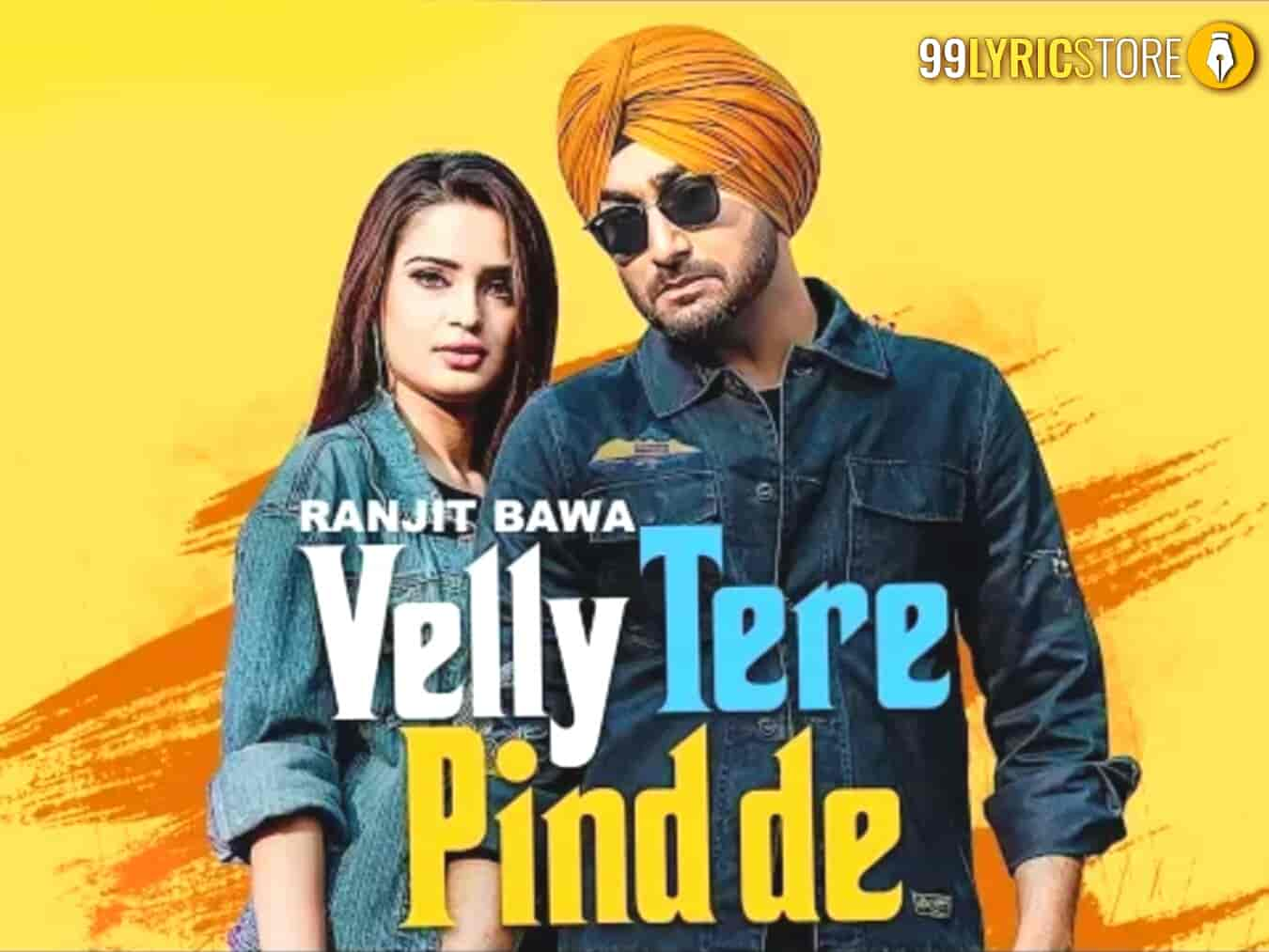 Velly Tere Pind De Song Images