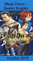 http://blog.mangaconseil.com/2019/06/a-paraitre-black-clover-quartet-knights.html