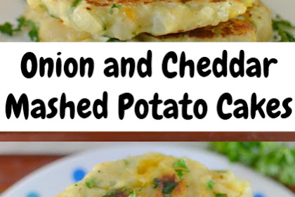 Onion and Cheddar Mashed Potato Cakes