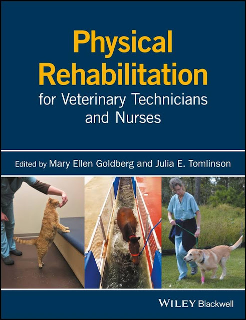 Physical rehabilitation for veterinary technicians and nurses - WWW.VETBOOKSTORE.COM