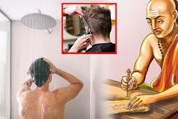 चाणक्य के अनुसार इस कार्य को करने के बाद तुरंत स्नान करना चाहिए