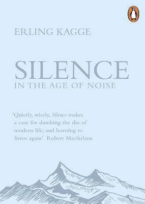 Erling Kagge: Silence - In the Age of Noise