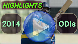 2014 ODI Cricket Matches Highlights Videos