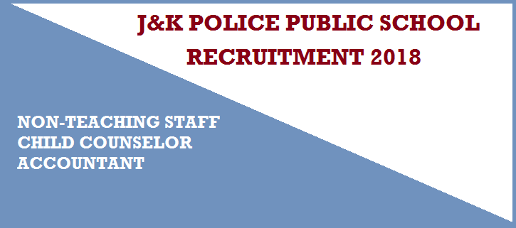 जेके पुलिस Jammu | J&K Police Public School Miran Sahib Non-Teaching Staff Recruitment 2018