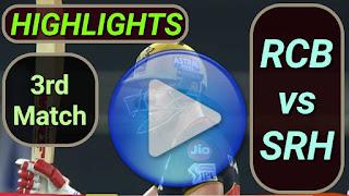 RCB vs SRH 3rd Match IPL