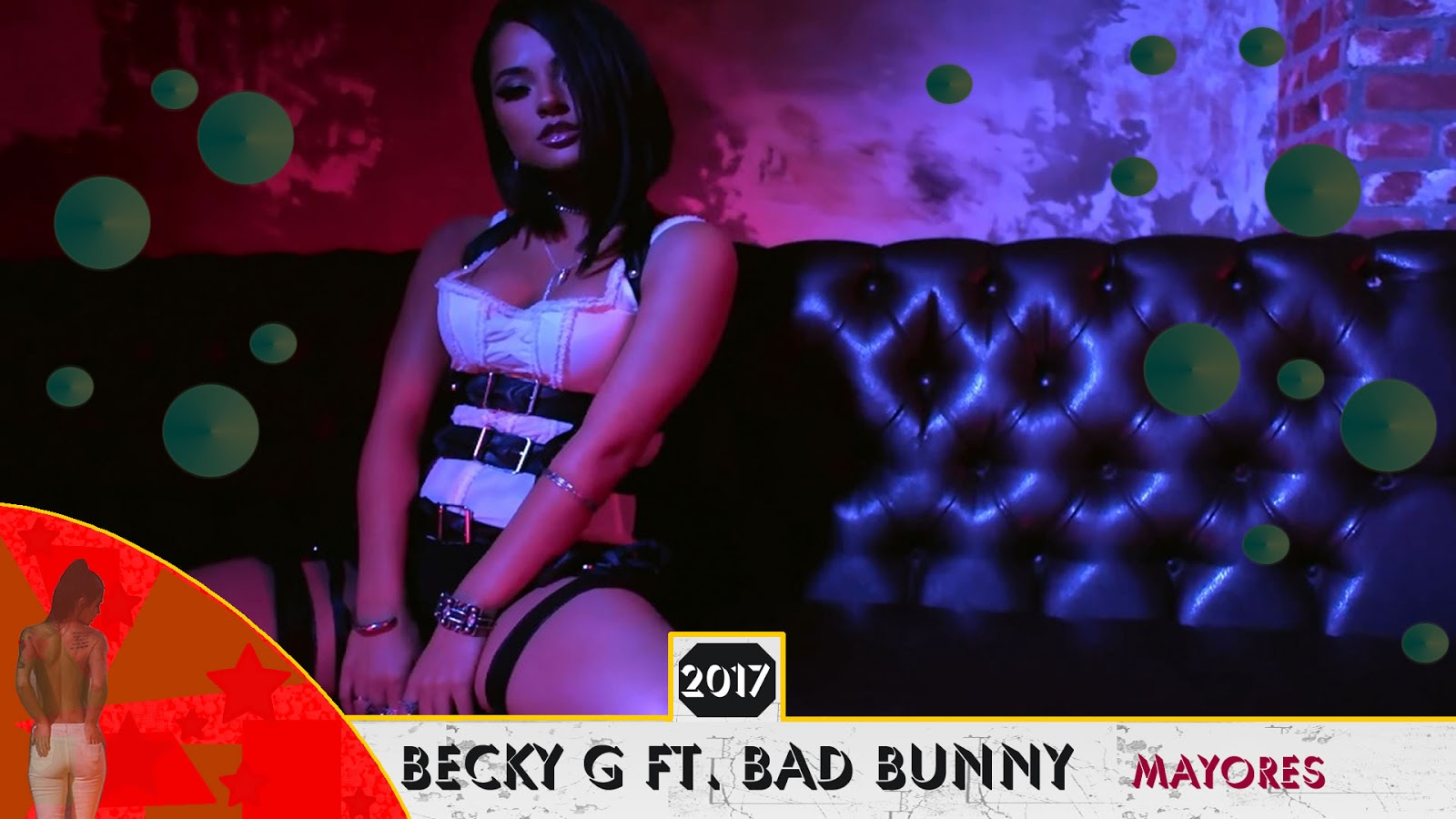 Mayores - Becky G Ft. Bad Bunny [Video Oficial]