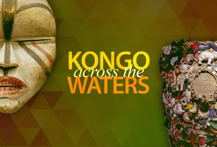 'Kongo across the Waters' at the New Orleans Museum of Art