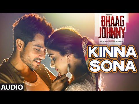 Kinna Sona Lyrics Bhaag Johnny