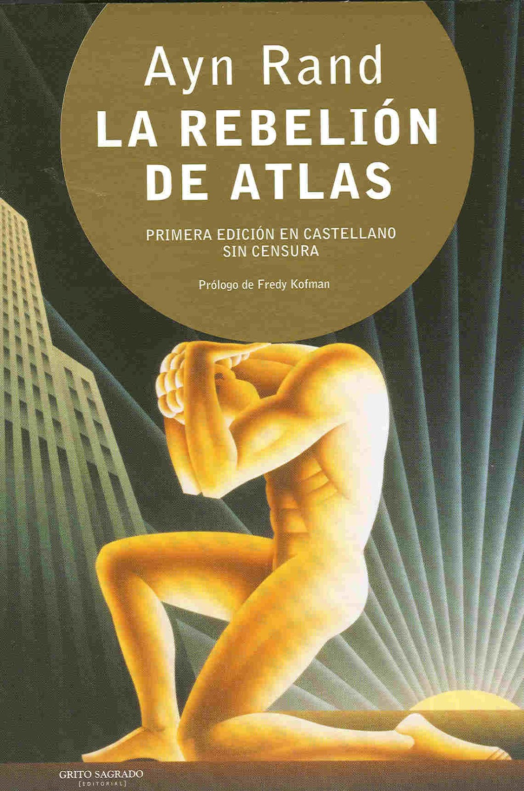 http://www.labibliotecadebella.blogspot.com.es/2013/05/ayn-rand-la-rebelion-del-atlas.html