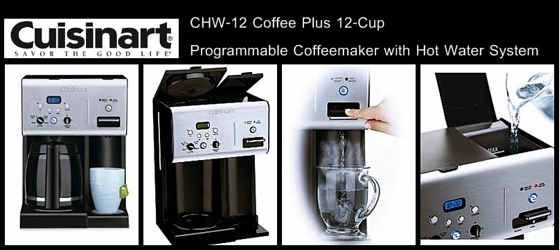 fb992b8d536 Cuisinart CHW-12 Coffee Plus 12-Cup Programmable Coffeemaker with Hot Water  System   Review By Mocha cup