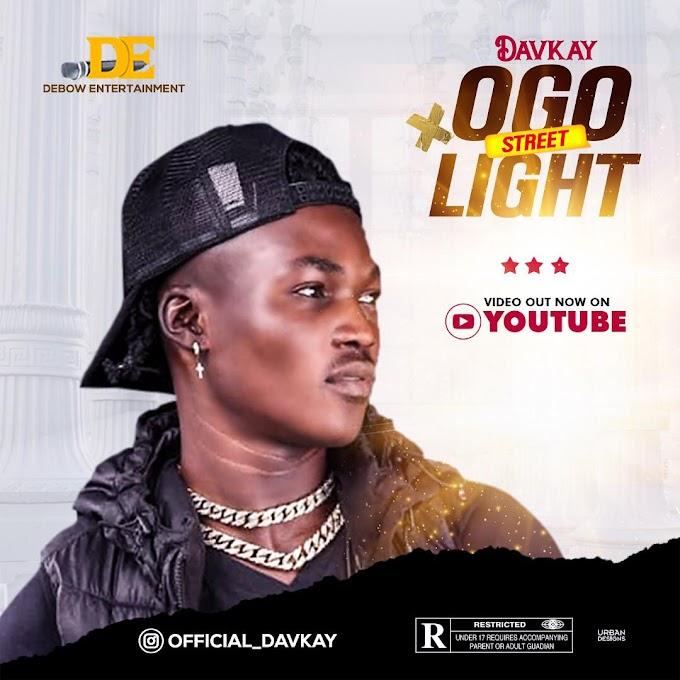 VIDEO: Davkay - Ogo Street Light
