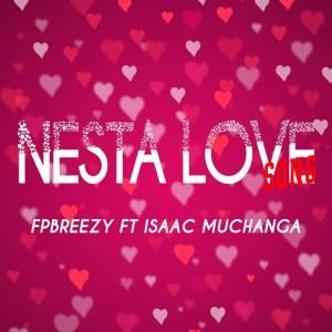 FP Breezy - Nesta Love Song
