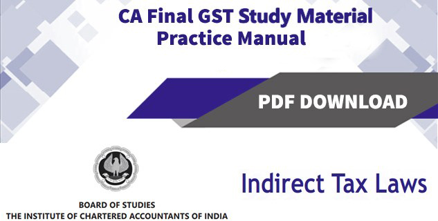 GST Study Material PDF Download By ICAI